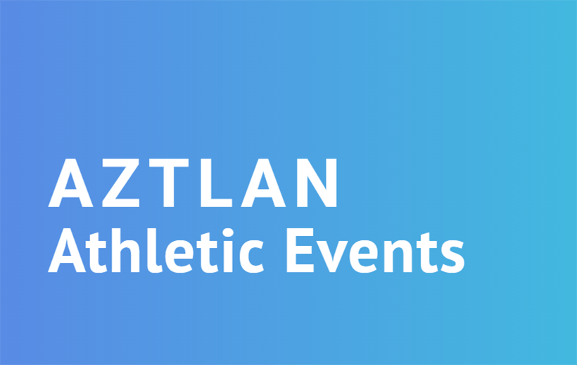 Aztlan Athletic Events