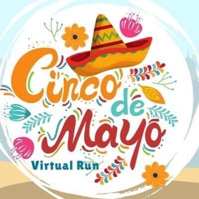 Cinco de Mayo Virtual Marathon