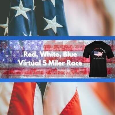 Red, White, Blue Virtual 5 Miler Race - SQUARE